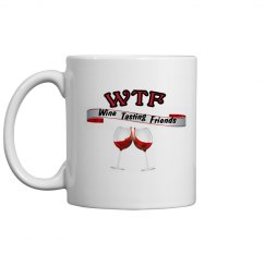 WTF Wine Tasting Friends coffee mug 11oz. #2