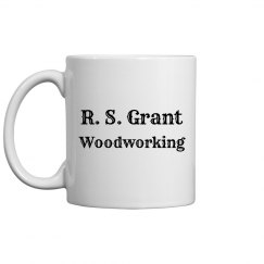 R. S. Grant Woodworking Coffee Cup/Mug
