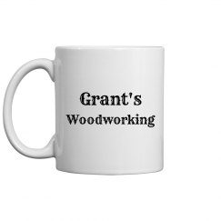 Grant's Woodworking Coffee Cup/Mug