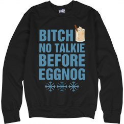 No Talkie Before Eggnog