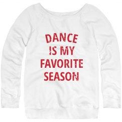 Dance is My Favorite Season Ladies