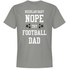 Regular dad? No.