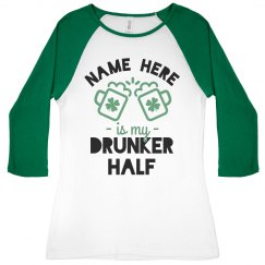 Custom Matching Drunker Half Shirt