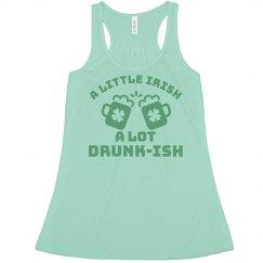 A Little Irish A Lot Drunk