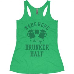 Custom Name He's My Drunker Half