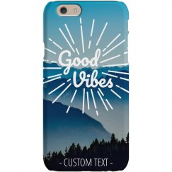 Good Vibes Mountains Phone Case