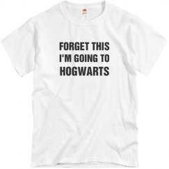 Forget This I'm Going To Hogwarts