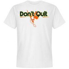 Don't Quit  Surf Tee