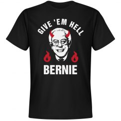Give Hell Bernie Sanders