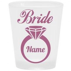 Tailor-Made Name Bride Shot Glass
