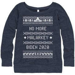 No More Malarkey Biden 20 Ugly Sweater