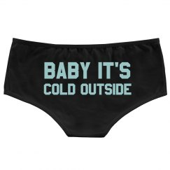 Baby It's Cold Outside Underwear