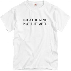 Into The Wine, Not The Label Top