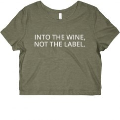 Into The Wine, Not The Label Crop Top