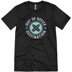 Custom Destination Out Of Office Tee