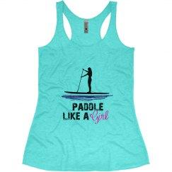 Paddle like a girl