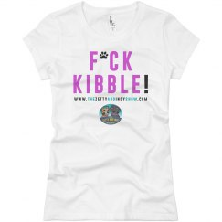 Ladies Slim Fit T-shirt (F*ck Kibble!)