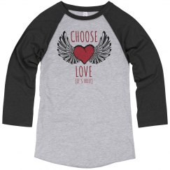 Choose Love Baseball Shirt
