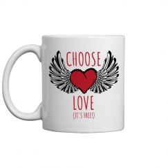 Choose Love Coffee Mug