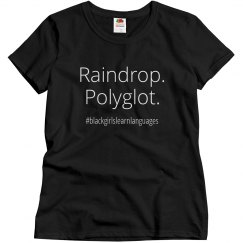 Raindrop. Polyglot. Misses.