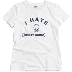 I Hate [Insert Name]