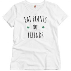 Vegetarian Eat Plants Not Friends