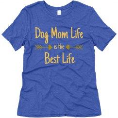 Dog Mom Life T-Shirt