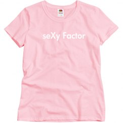 seXy Factor Women's T-Shirt