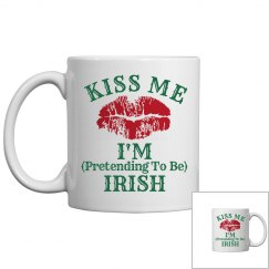 Kiss Me Irish Humor Mug