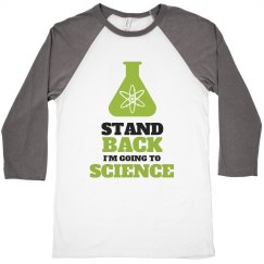 Stand Back To Science