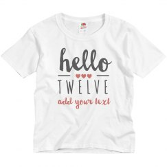 Hello Twelve Custom Birthday Tee
