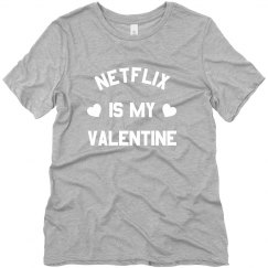 My Valentine is Netflix