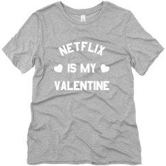 My Valentine is Netflix