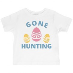 Gone Hunting Toddler Easter Tee