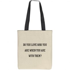 Do you love who you are...