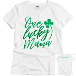 One Lucky Mama Custom St. Patrick's