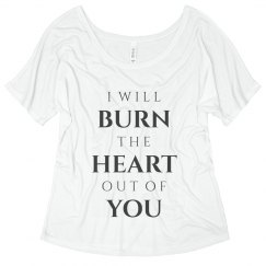 Burn the Heart Out Of You