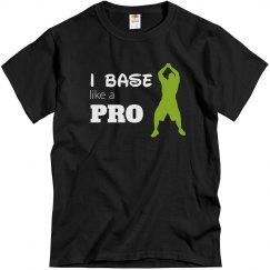 Base Like A Pro