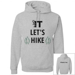 Fuck it Let's Hike