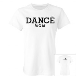 Dance mom slim fit tee