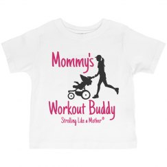 Mommy's Workout Buddy Pink