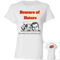 Beware of Haters!