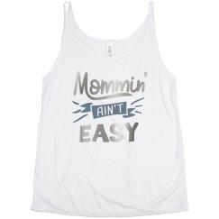 Mommin' Ain't Easy Plus Size Tank Top