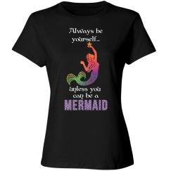 Mermaid - Always be yourself