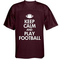Keep Calm & Play Football