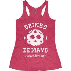Drinko De Mayo Funny Custom Tank