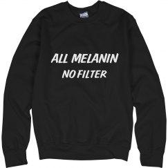All Melanin no Filter