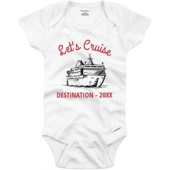Infant Custom Let's Cruise Onesie