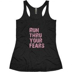 Run Thru Your Fears