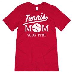 Tennis Mom Custom Tee